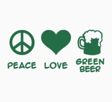 Peace love green beer by Designzz