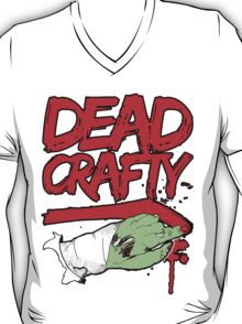 Dead Crafty Dead Handed Tee T-Shirt