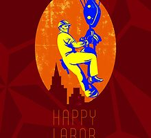 Celebrate Our Workforce Labor Day Greeting Card by patrimonio