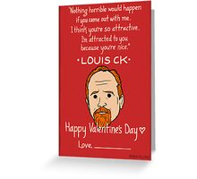 Louis CK Greeting Card