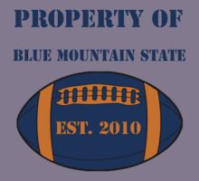 Property of Blue Mountain State by kschlacks