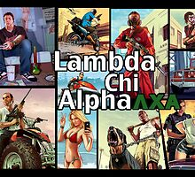 GTA Lambda Chi Alpha by geofftee918