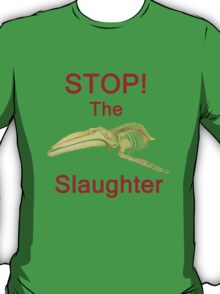 Stop The Slaughter, T Shirts & Hoodies. ipad & iphone cases T-Shirt