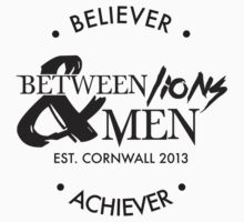 BL&M - Believers and Achievers by betweenlionsmen
