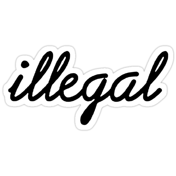Illegal - Black by tumblingtshirts