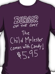 burger of the day T-Shirt