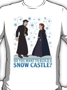 Do You Want to Build a Snow Castle? T-Shirt