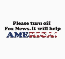 Please Turn Off Fox News (Bumper Sticker) by blenderimages