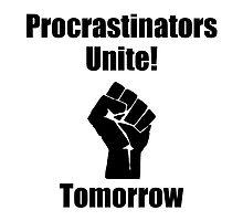 Procrastinators Unite by AmazingMart