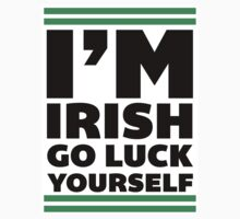 Go Luck Yourself, Im Irish, Saint Patricks Day T Shirt, St Paddys by printproxy