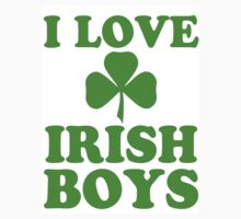 I Love Irish Boys by printproxy
