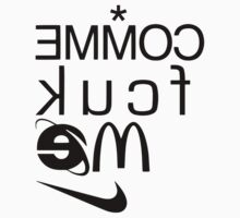 COMME fcuk ME Just Do It (Black) by bammydfbb