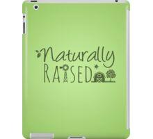 Naturally Raised iPad Case/Skin