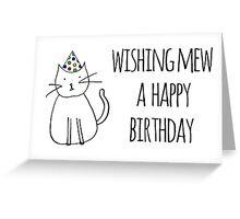 Wishing Mew A Happy Birthday Greeting Card