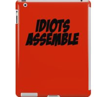 Idiots Assemble iPad Case/Skin