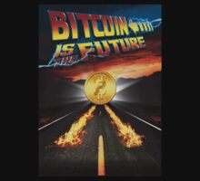 Bitcoin Is The Future by NibiruHybrid