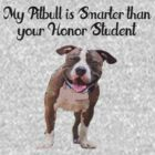 My Pitbull is Smart by Mcflytrek