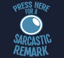 PRESS HERE for a SARCASTIC remark funny buttons by jazzydevil