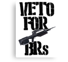 Halo 3 Veto For BRs Canvas Print