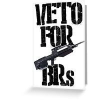 Halo 3 Veto For BRs Greeting Card