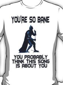 Batman So Bane Funny Meme T-Shirt