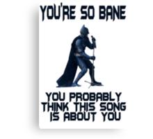 Batman So Bane Funny Meme Canvas Print