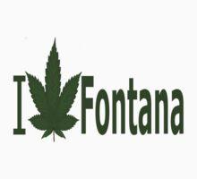 0258 I Love Fontana by Ganjastan