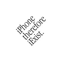 iPhone, Therefore iExist by atheistcards