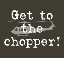 Get To The Chopper by ceebeekay