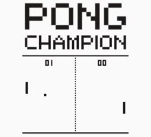 Pong Champion by squidgun