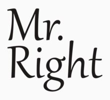 Mr. Right by BrightDesign