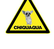 CHIGUAGUA WARNING by Indayahlove