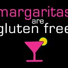 Margaritas are Gluten Free by Toby Davis