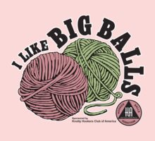I Like BIG Balls - Knitters Anonymous by Mookiechan