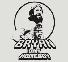 bryan is my homie by toxtethavenger