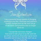 Affirmation - Transformation by CarlyMarie