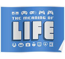 Meaning of Life = Gaming Poster