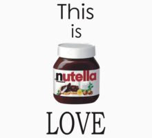 Nutella - This is Love by fmckenzie
