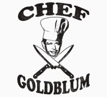 Chef Goldblum by printproxy