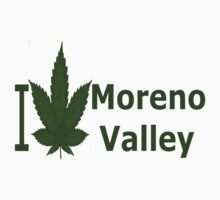 0261 I Love Moreno Valley by Ganjastan