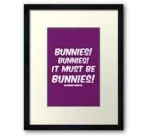 It must be bunnies Framed Print