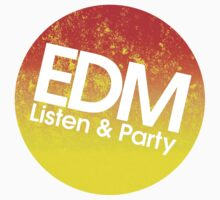 EDM Listen & Party (burn) by DropBass