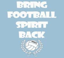 Bring Football Spirit Back by Anninos Kyriakou