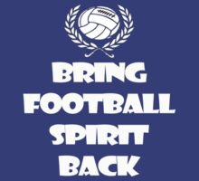 Bring Football Spirit Back by Anninos Kyriakou