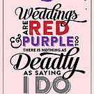 Deadly Weddings by JenSnow