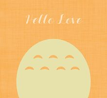 Hello Love  by HalamoDesigns