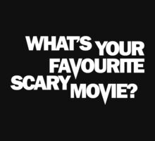 Scream - What's Your Favourite Scary Movie? by scatman