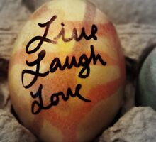 Live Laugh Love & Happy Easter by Ambrosia Williams