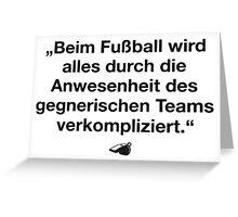 FUSSBALL IST MEIN LEBEN VI Greeting Card