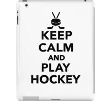 Keep calm and play Hockey  iPad Case/Skin